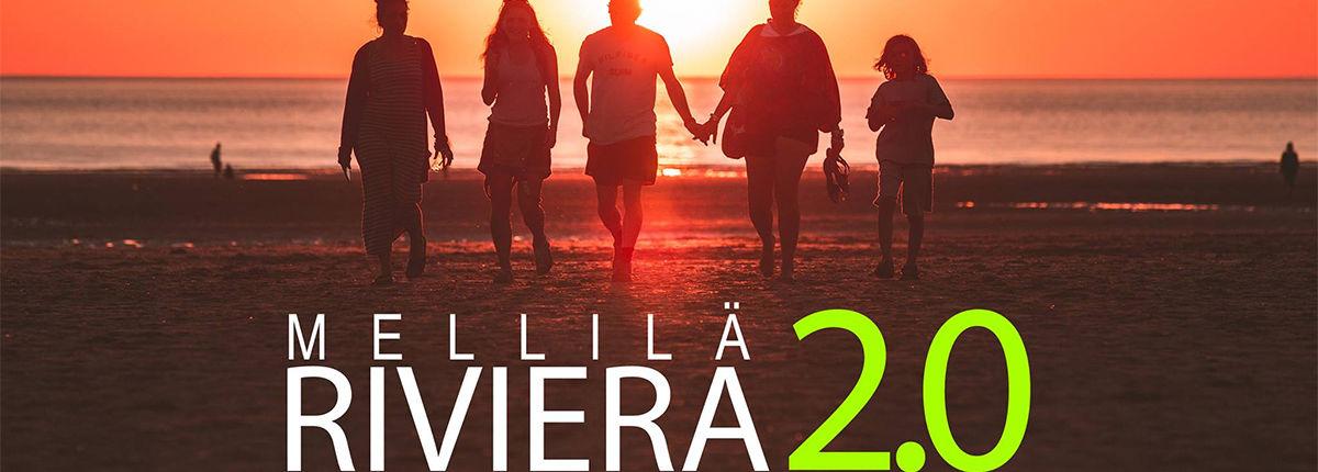 Mellilä Riviera 2.0