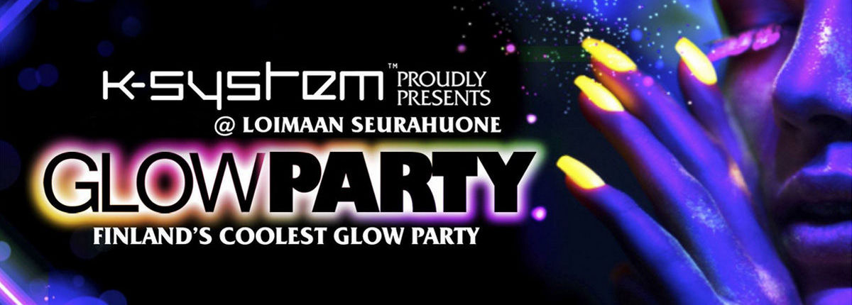 K-System presents Glow Party