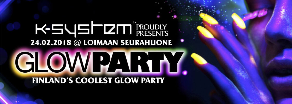 K-System presents: GLOW PARTY